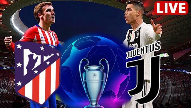 Atletico Madrid vs Juventus Champions League Live Streaming