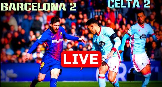 Celta de Vigo vs Barcelona La Liga Live Streaming