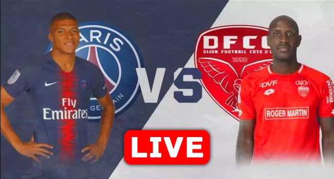 Paris Saint-Germain vs Dijon Ligue 1 Live Streaming