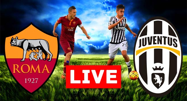 Roma vs Juventus Serie A Live Streaming